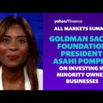 Goldman Sachs Foundation President Asahi Pompey discusses investing in minority owned businesses