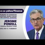LIVE: Fed Chair Jerome Powell speaks at the European Central Bank Forum