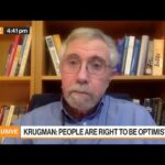'I'm Optimistic About This Economic Recovery,' Says Paul Krugman