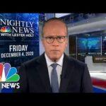 NBC Nightly News Broadcast (Full) - December 4th, 2020   NBC Nightly News